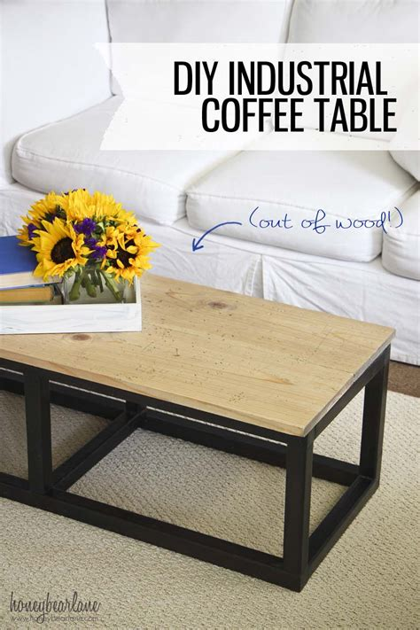 How To Make Coffee Table Diy Industrial Coffee Table Honeybear