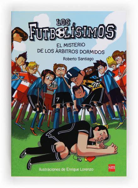 descargar libro el misterio de la lluvia de meteoritos en linea descargar los futbolisimos 1 el misterio de los arbitros dormidos epub mobi pdf libro