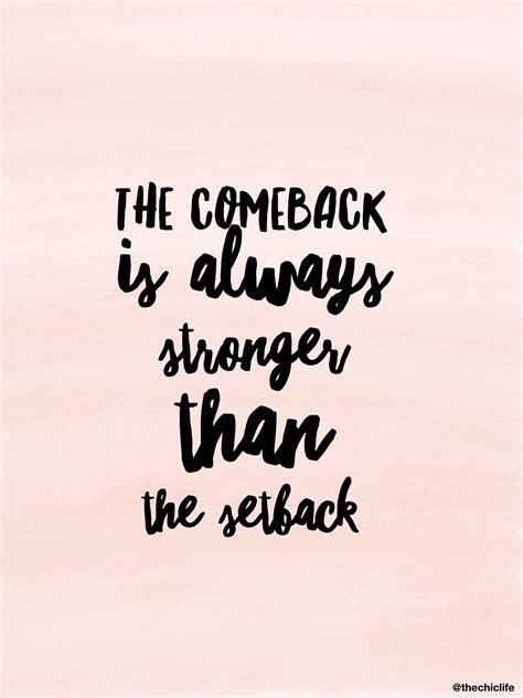 The Come Back the comeback comebacks inspirational and motivation