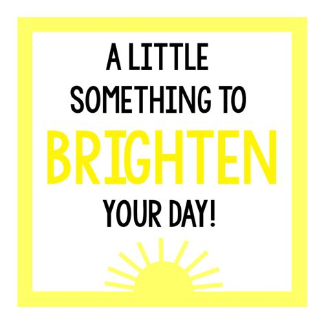 The Day Something To by Cheer Up Gifts Brighten Your Day Gift Idea Squared