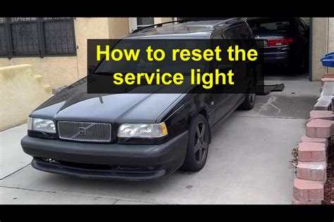 volvo 850 service light reset how to reset the service light on the volvo 850 1993