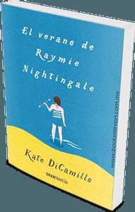 libro raymie nightingale el verano de raymie nightingale kate dicamillo paperblog