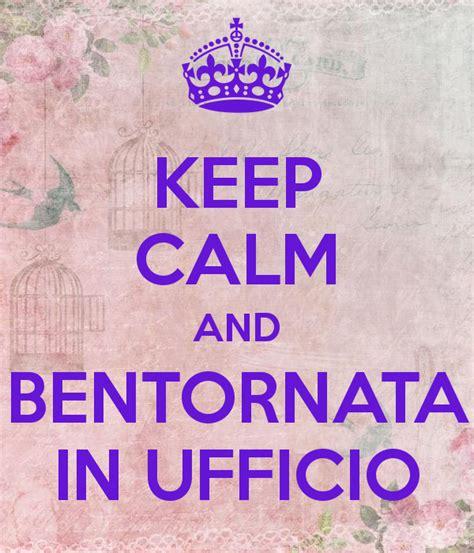 poster ufficio keep calm and bentornata in ufficio poster fff keep