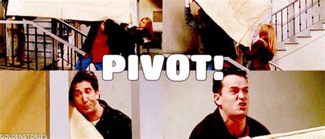 friends couch pivot ross pivot pivot pivot chandler shut up shut
