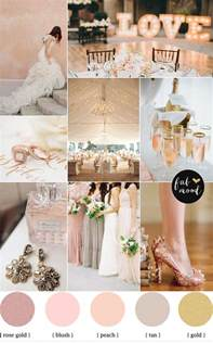 gold wedding colors blush gold weddings on blush pink weddings