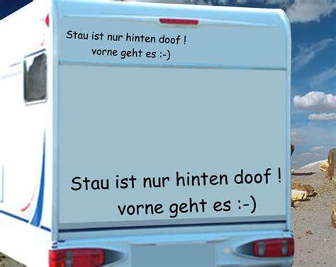 Coole Wohnwagen Aufkleber by Stau Ist Nur Hinten Doof Aufkleber F 252 R Wohnmobile