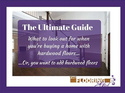 buying a house with a girlfriend buying a house with hardwood floors what should you look for