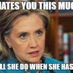 Texts From Hillary Meme Generator - angry hillary clinton meme generator imgflip