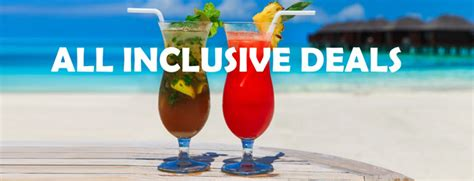 best all inclusive deal top all inclusive hotel deals browse the picked list