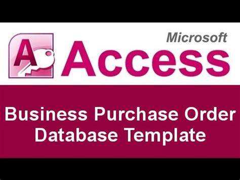 Microsoft Access Basic Business Purchase Order Database Template Youtube Microsoft Access Purchase Order Template