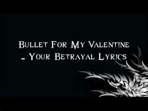 lyrics bullet for my bullet for my your betrayal lyrics