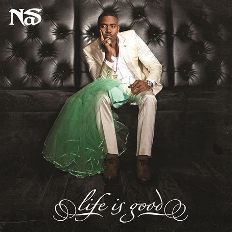 nas quot life is good quot album cover ansehen news