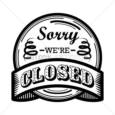 Label We by Sorry We Are Closed Label Vector Image 1490833