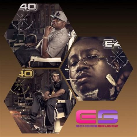 Homies Sharp e 40 sharp on all 4 corners 1 2 tracklist rap radar