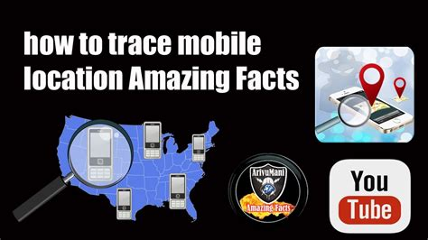 how to trace mobile location how to trace mobile location amazing facts