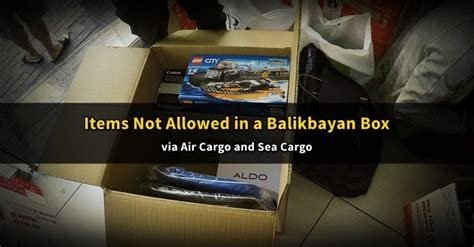 list of prohibited items in a balikbayan box dubai ofw