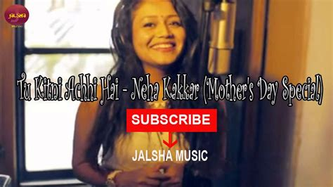 Neha Kakkar Day Song Tu Kitni Achhi Hai Audio Song Neha Kakkar Mothers Day