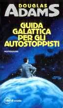 guida galattica per gli 880464172x guida galattica per gli autostoppisti the hitch hiker s guide to the galaxy