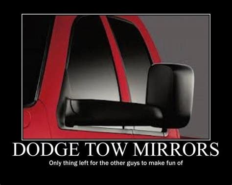 Dodge Tow Mirrors Meme - pin by ashℓey rennison on somethin bout a truck pinterest
