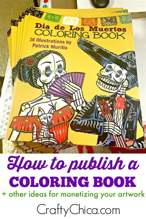 how to publish a coloring book how to publish a coloring book the crafty chica