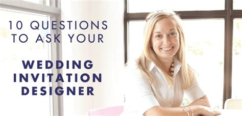 10 questions to ask your wedding invitation designer - Wedding Invitations Questions To Ask