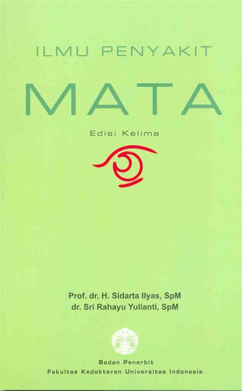 Buku Ajar Penyakit Tht Original ilmu penyakit mata edisi ke 5 cetak ulang 2017