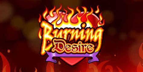burning desire slot play    bonus yummyspins