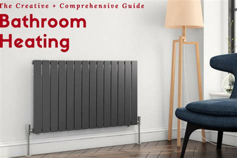 Bathroom Heater Guide Radiators Heating Products From Tap Warehouse Tap