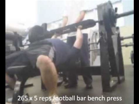 football bar bench press football bar bench press 290 x 2 265 x 5 240 x 5 200 x 5 youtube