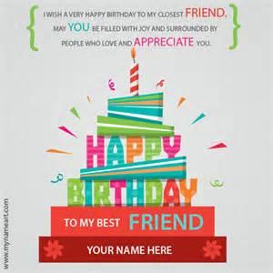 write name on best friend birthday wishes greeting card wishes greeting card