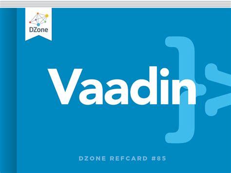 download themes vaadin getting started with vaadin dzone refcardz