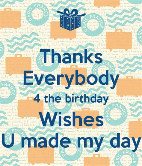 Thanks Everyone For The Birthday Wishes Quotes Thank You For The Birthday Wishes