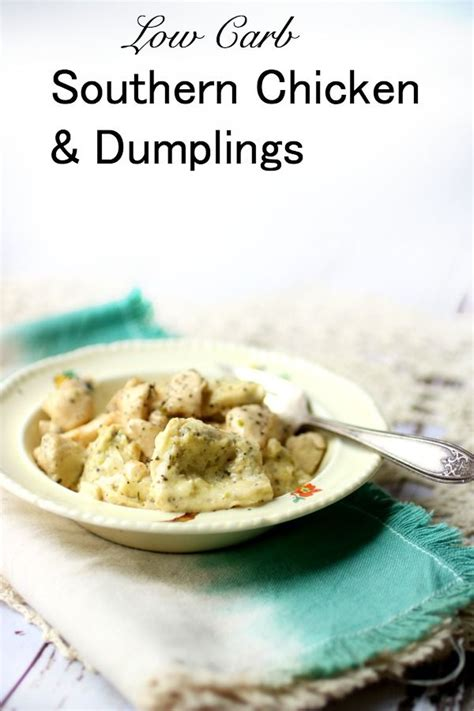 carbohydrates in southern comfort southern chicken and dumplings low carb goodness