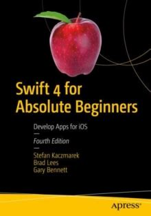 4 for absolute beginners develop apps for ios
