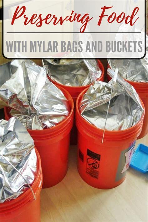 preserving food  mylar bags  buckets shtf
