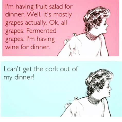 Fruit Salad For Dinner Meme - 25 best memes about wine wine memes