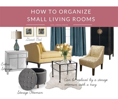 how to organize a small room how to organize small living room helena alkhas