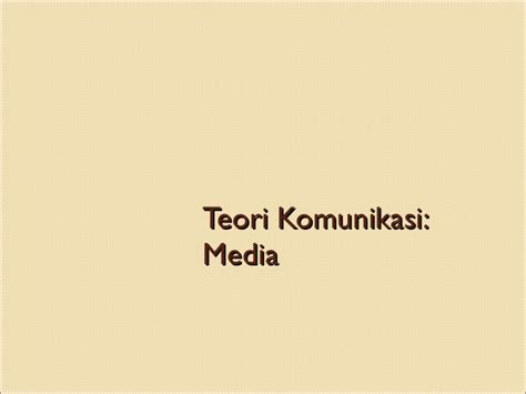 Ensiklopedia Teori Komunikasi 1 bab 10 teori komunikasi