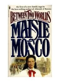 between two worlds books between two worlds by maisie mosco reviews discussion