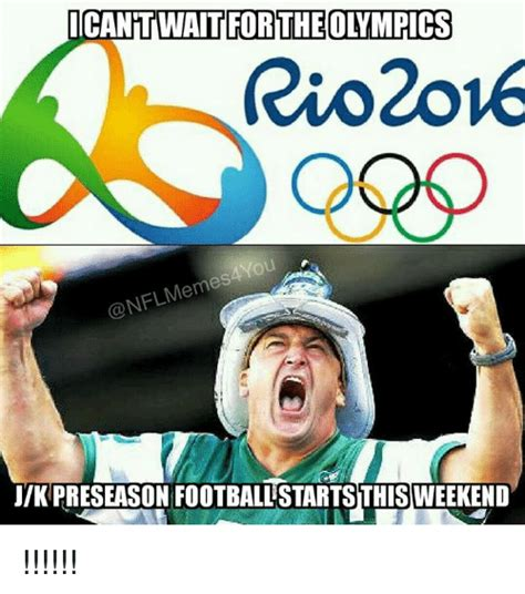 Pics For Meme - icantwartfor theolimpics rio 2016 onfl meme jik preseason