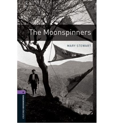 the oxford bookworms library the oxford bookworms library stage 4 the moonspinners mary stewart 9780194791786