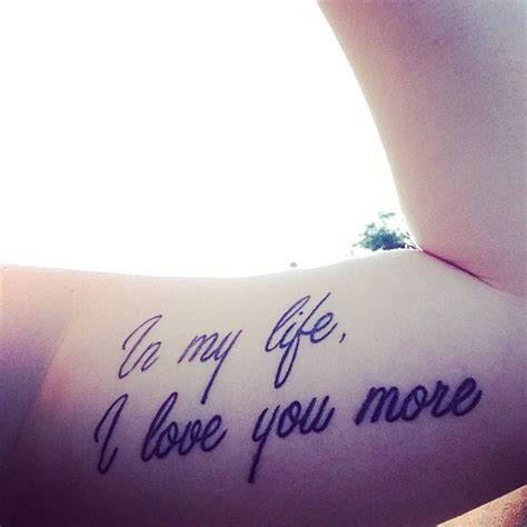 love you more tattoo my quot in my i you more quot beatles song