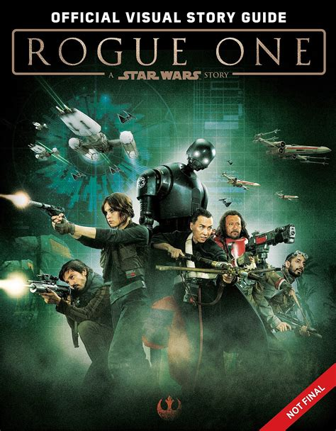 rogue one a wars story wars rogue one s visual story guide preview is
