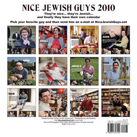 nice jewish guys calendar nice jewish men truth praise and help
