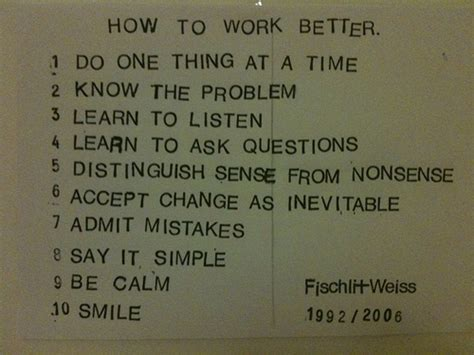 how to get to a better how to work better fischli weiss julianbleecker flickr
