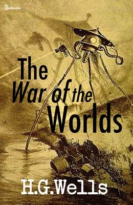 Pdf War Worlds H G by The War Of The Worlds H G Feedbooks