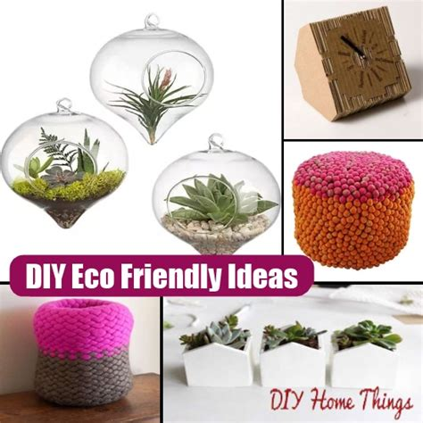 eco friendly diy products eco friendly diy products diy 100 eco friendly ideas for
