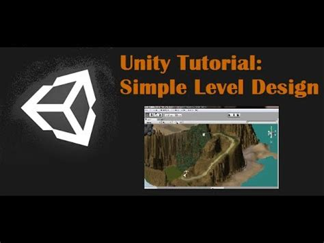tutorial level design unity tutorial simple level design youtube