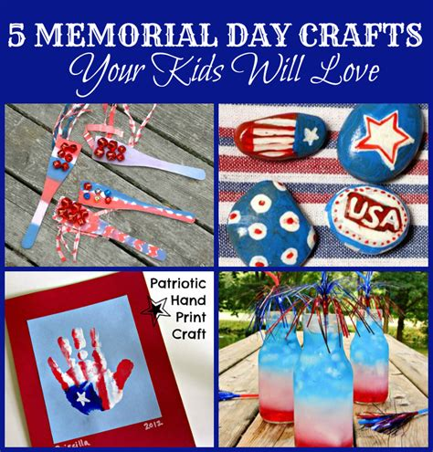 memorial day crafts 5 memorial day crafts for the