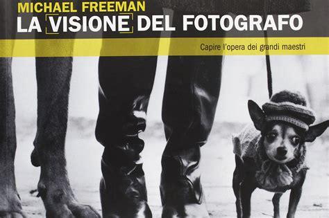 libro daido moriyama visione del recensione libro la visione del fotografo di michael freeman